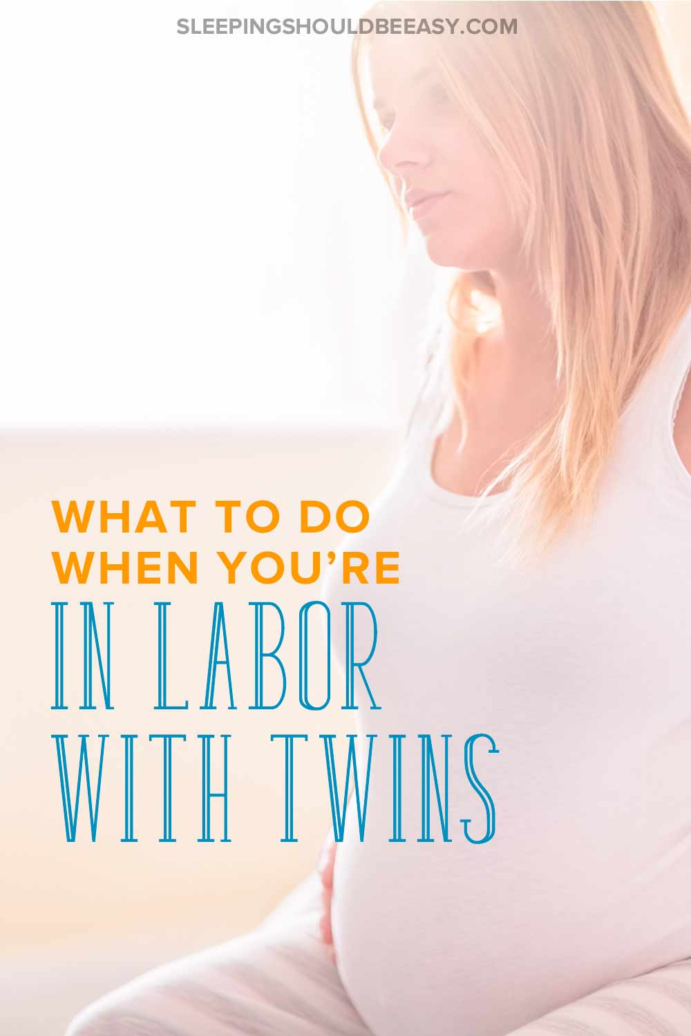 Learn the signs labor is near with twins