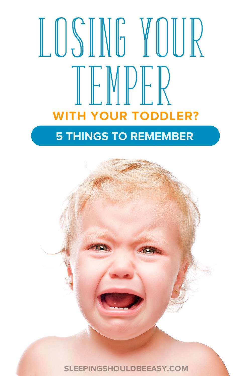Losing your temper with your toddler