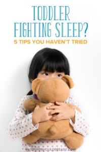 Toddler fighting sleep