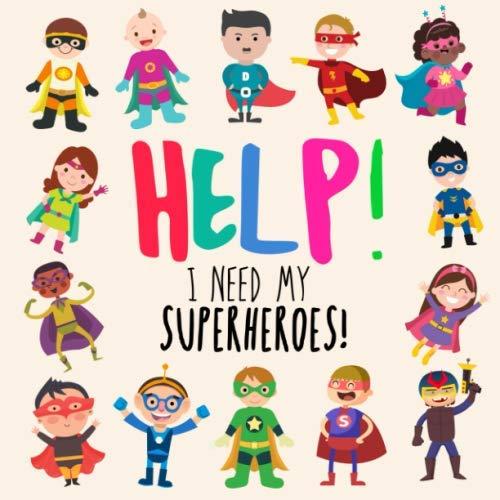 Help! I Need My Superheroes!