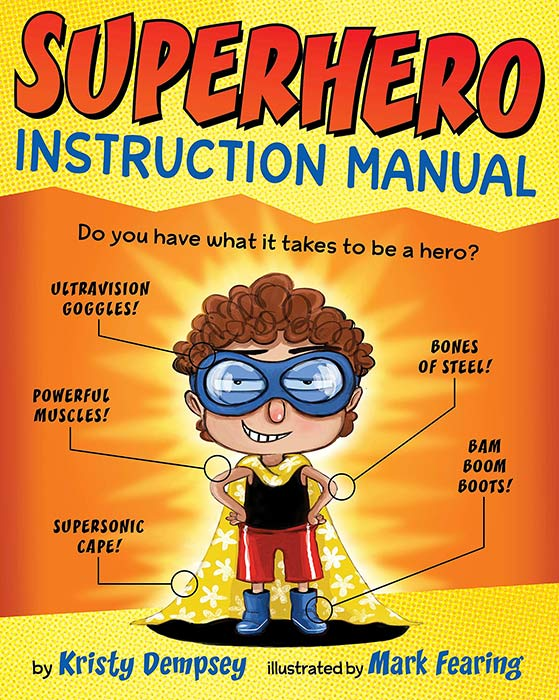 Superhero Instruction Manual by Kristy Dempsey