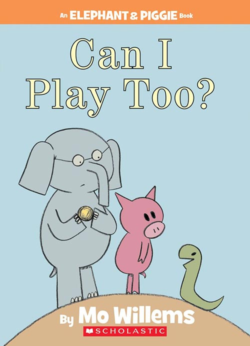 Can I Play Too? by Mo Willems