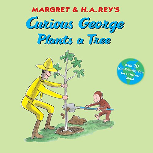 Curious George Plants a Tree byH. A. Rey