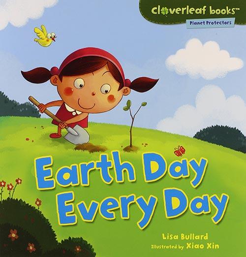 Earth Day Every Day byLisa Bullard