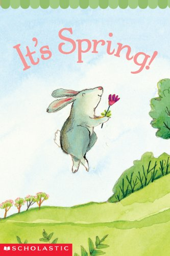 It's Spring by Samantha Berger & Pamela Chanko