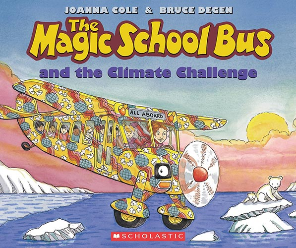 The Magic School Bus and the Climate Challenge byJoanna Cole