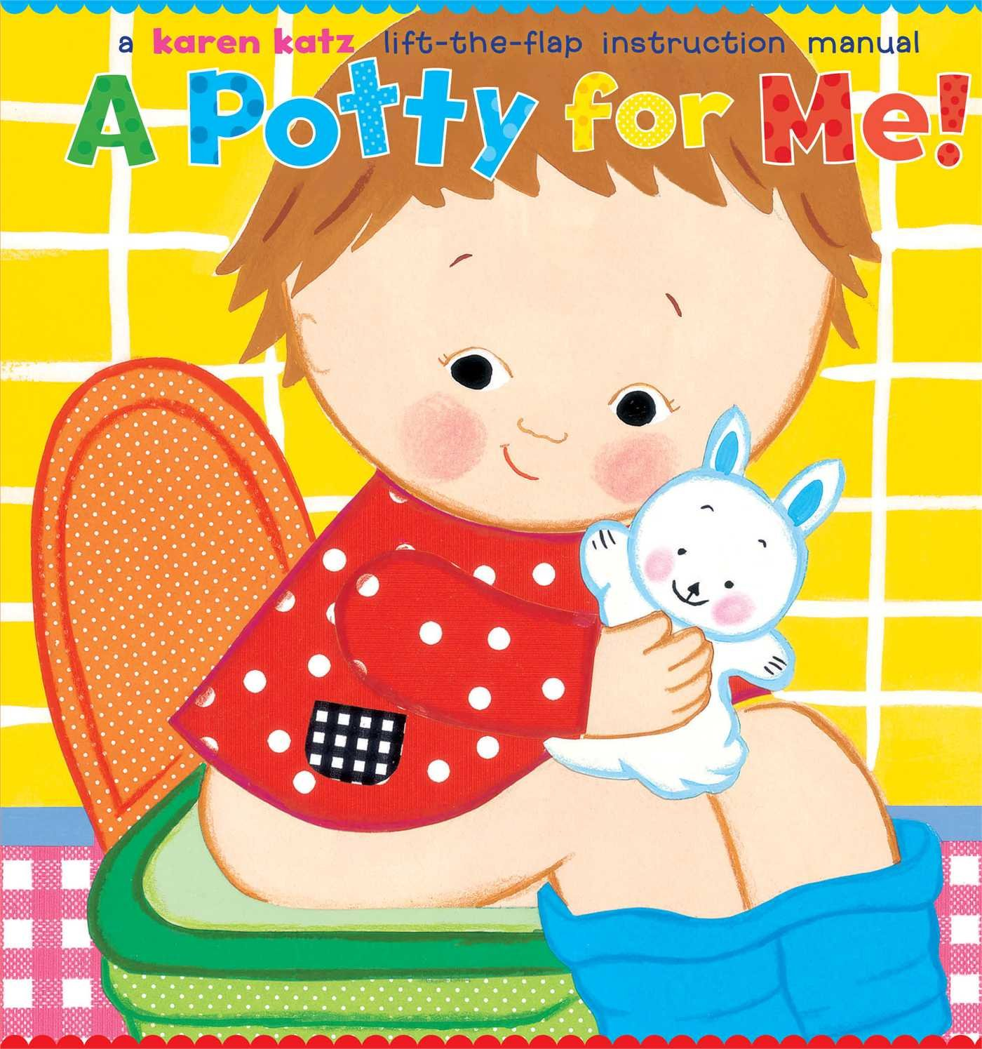 A Potty for Me! by Karen Katz