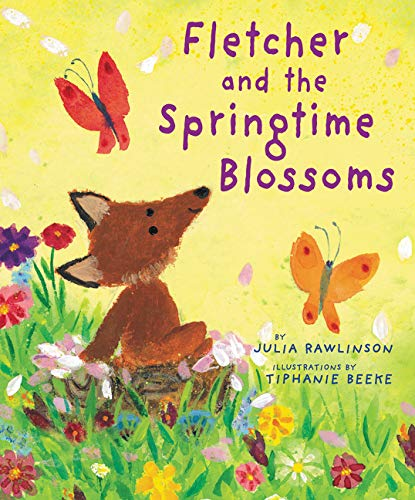 Fletcher and the Springtime Blossoms by Julia Rawlinson