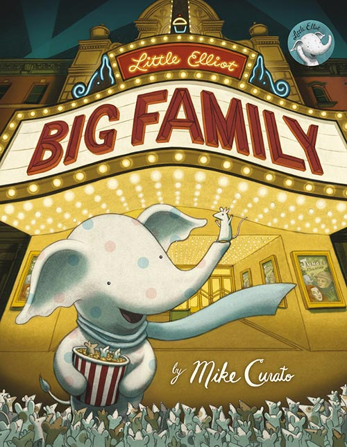 Little Elliott Big Family by Mike Curato