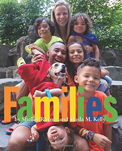 Families by Shelley Rotner
