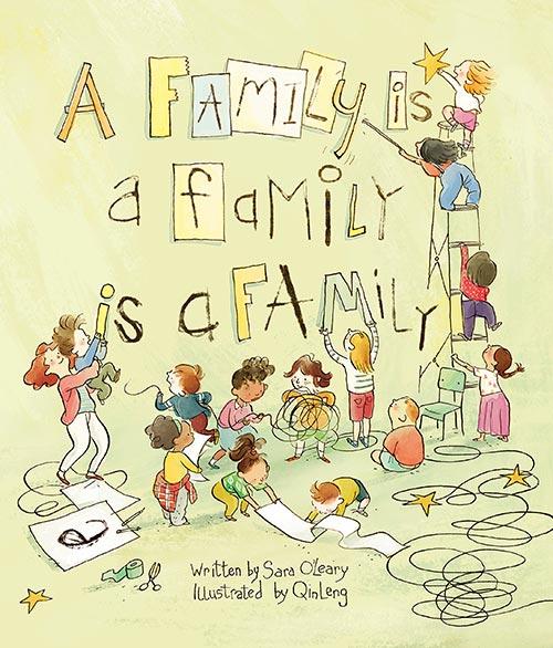 A Family Is a Family Is a Family bySara O'Leary