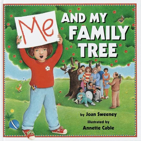 Me and My Family Tree byJoan Sweeney