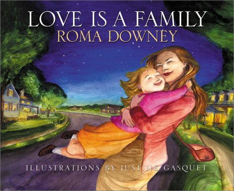 Love Is A Family byRoma Downey