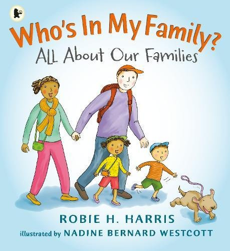 Who's In My Family?: All About Our Families byRobie H. Harris