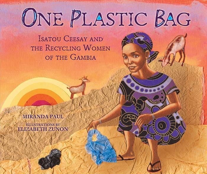 One Plastic Bag by Miranda Paul and Elizabeth Zunon