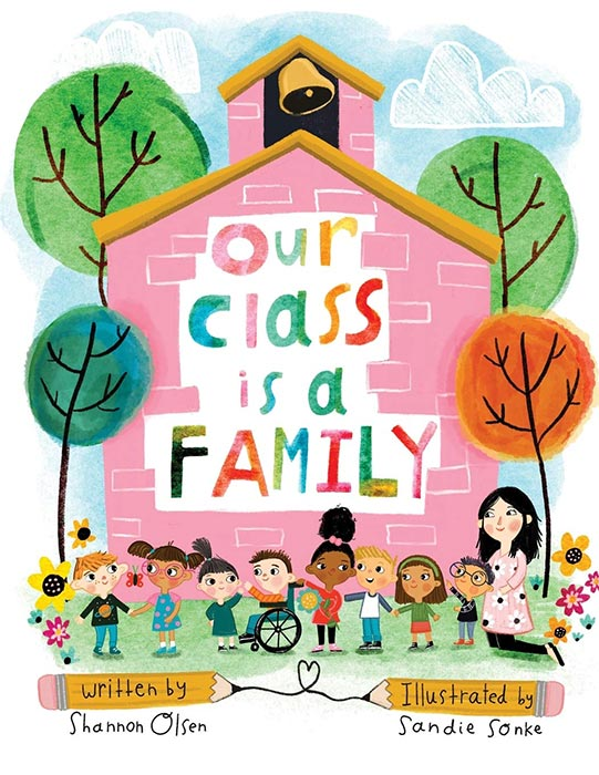 Our Class Is a Family by Shannon Olsen