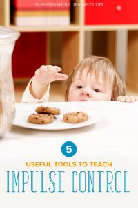 A boy reaching for a cookie: 5 useful tools to teach impulse control for kids