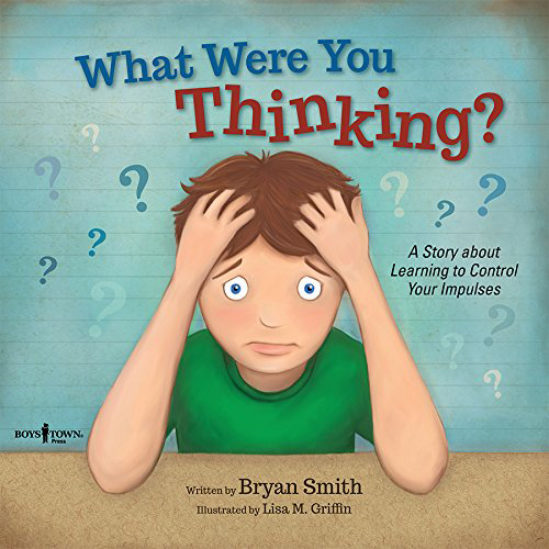 What Were You Thinking? by Bryan Smith