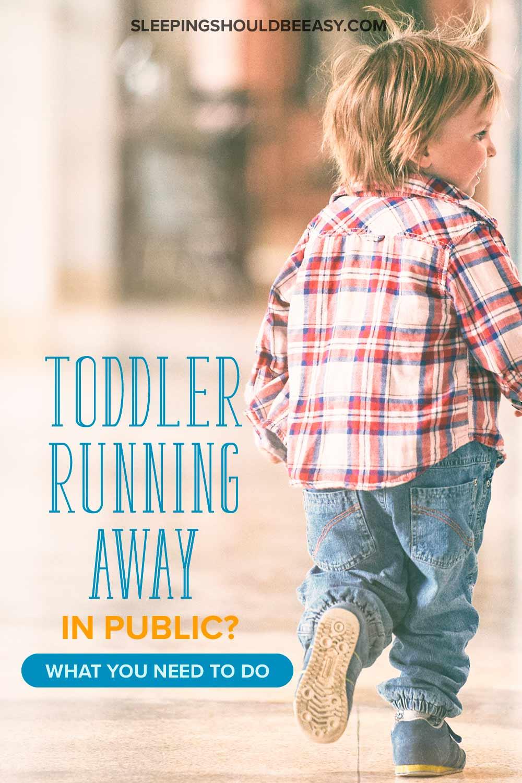 A toddler running away in public