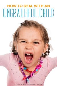 ungrateful child