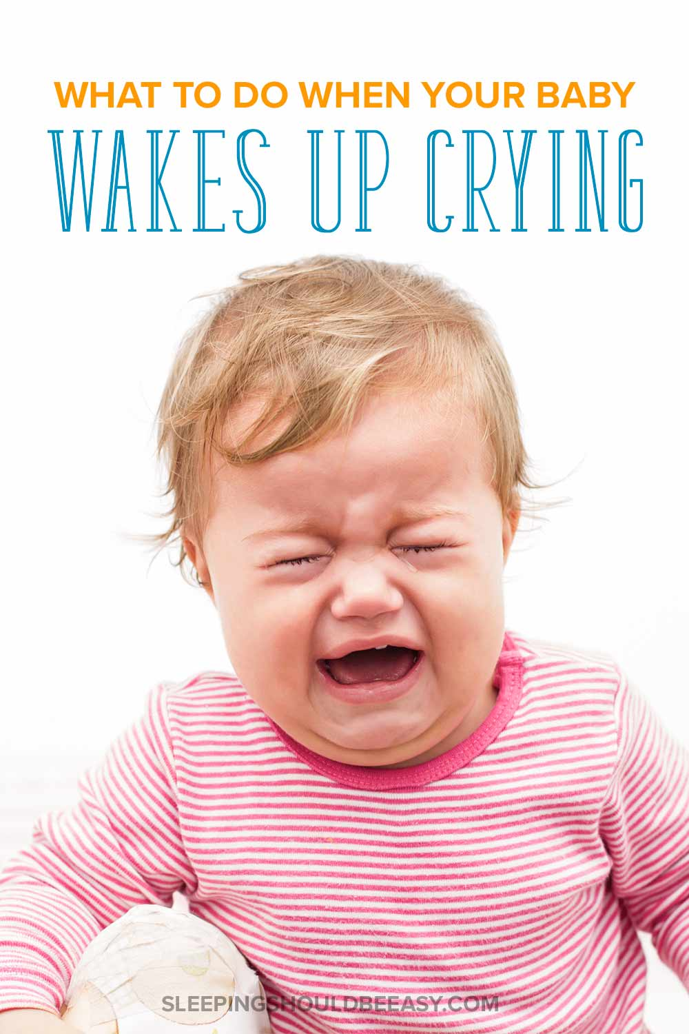 baby wakes up crying hysterically