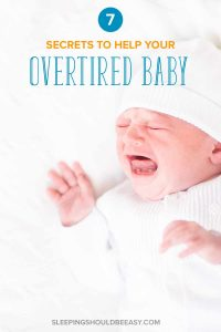 A crying newborn baby: How to get an overtired baby to sleep