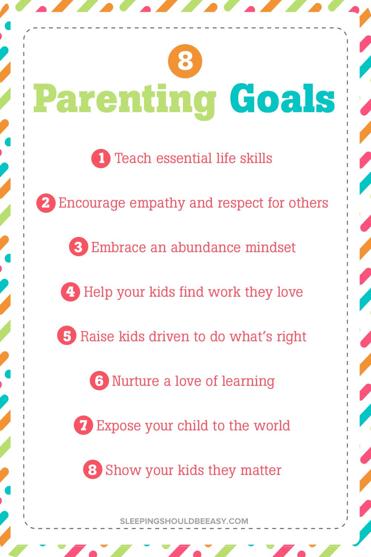 8 Parenting Goals