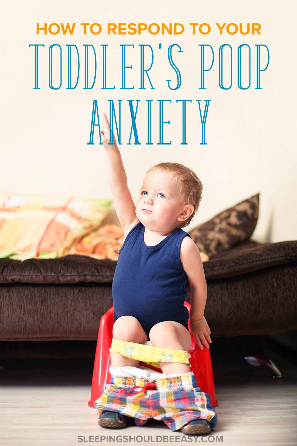 How to respond to your child's potty training poop anxiety