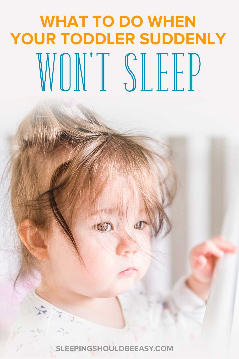 Toddler suddenly won't sleep