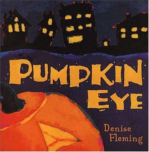 Pumpkin Eye by Denise Fleming