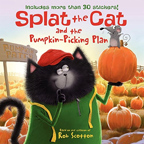 Splat the Cat and the Pumpkin-Picking Plan by Catherine Hapka