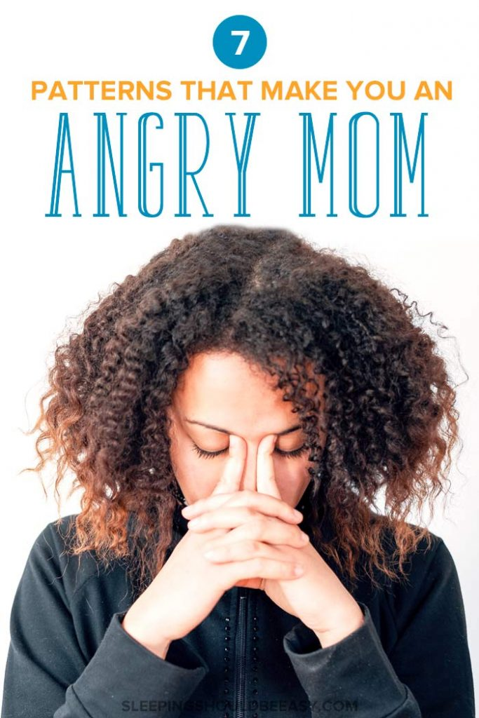 Anger management for moms: Angry mom trying to calm down