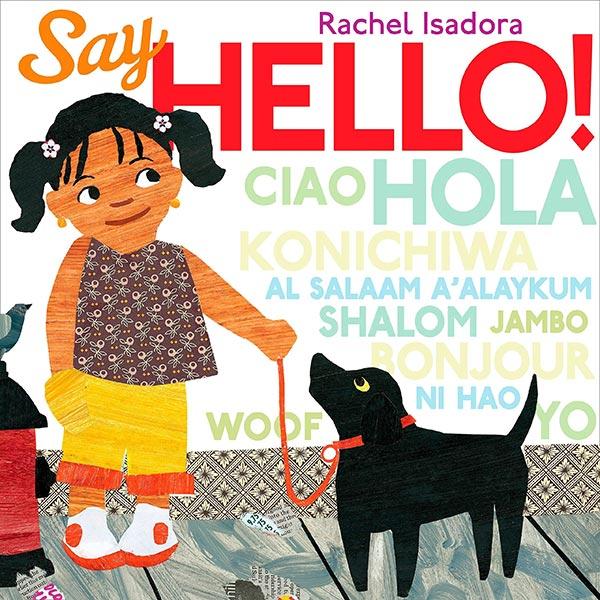 Say Hello by Rachel Isadora