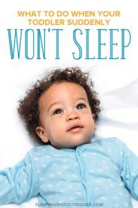 toddler suddenly won't sleep