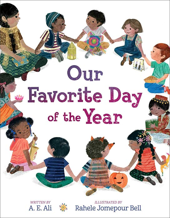 Our Favorite Day of the Year by A. E. Ali and Rahele Jomepour Bell
