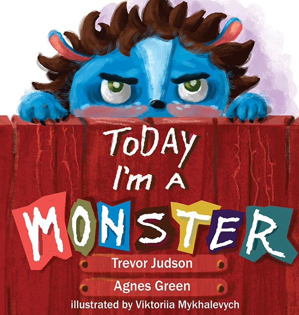 Today I'm a Monster by Agnes Green