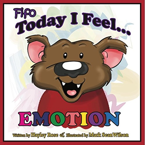 Today I Feel Emotion by Hayley Rose