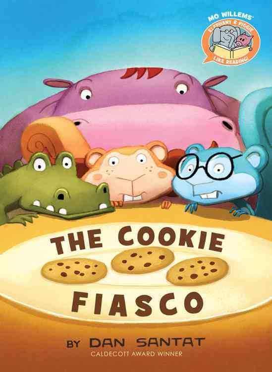 The Cookie Fiasco by Mo Willems