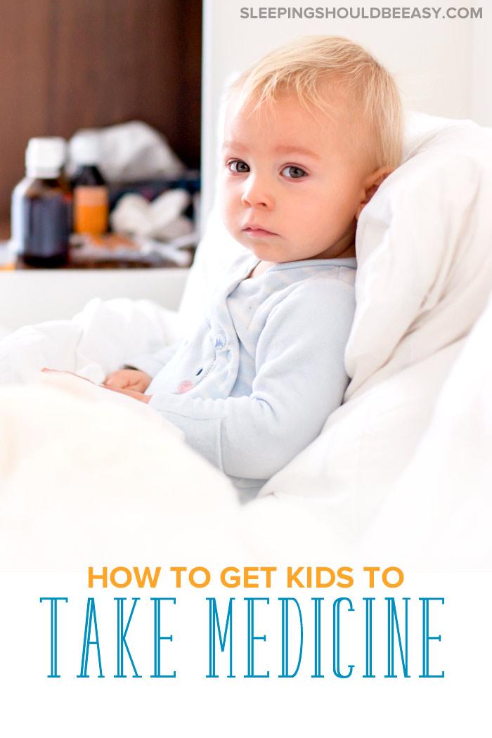 How to get kids to take medicine: Sick toddler boy