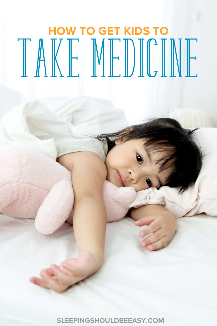 How to Get Kids to Take Medicine