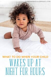 2 Year Old Waking Up at Night for Hours
