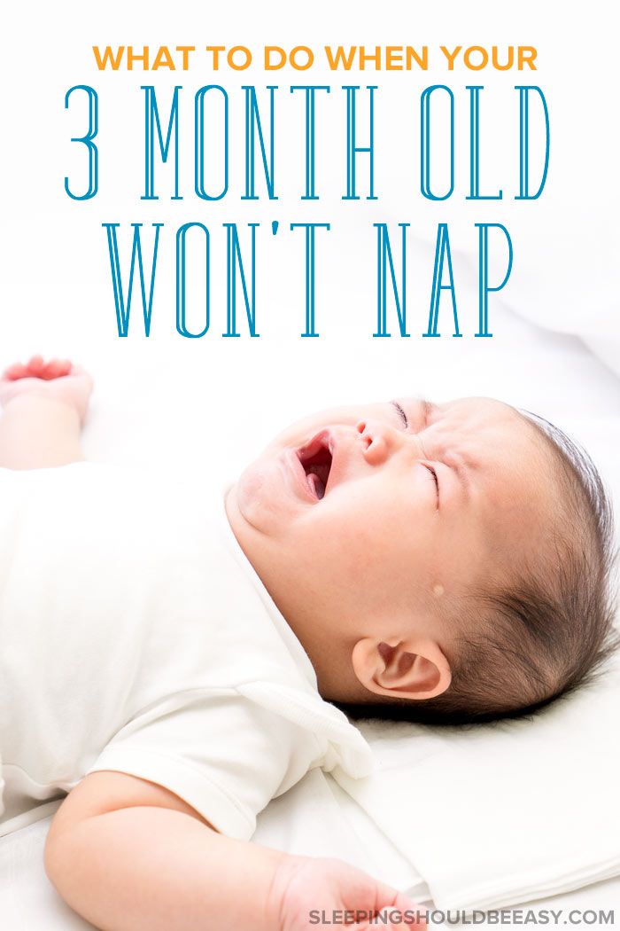 3 month old won't nap