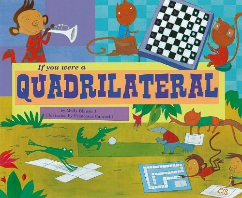 If You Were a Quadrilateral by Molly Cece Barlow Blaisdell