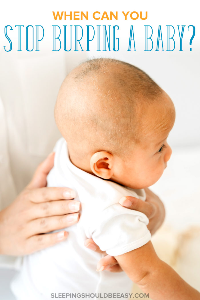 when can you stop burping a baby