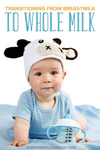 Transitioning from Breastmilk to Whole Milk