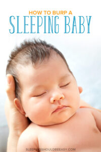 How to Burp a Sleeping Baby