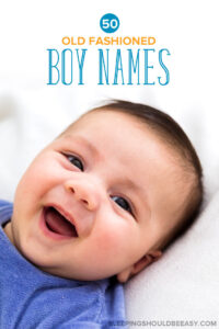 Top 50 Old Fashioned Boy Names to Choose From