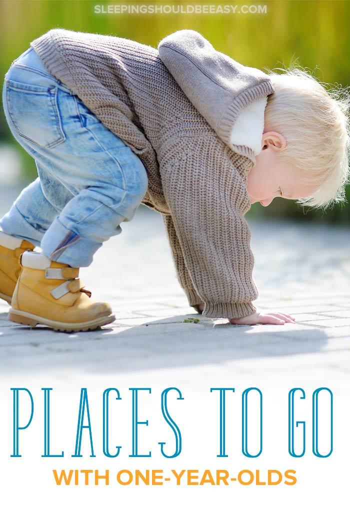 Places to take a 1 year old