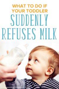 A toddler suddenly refusing milk