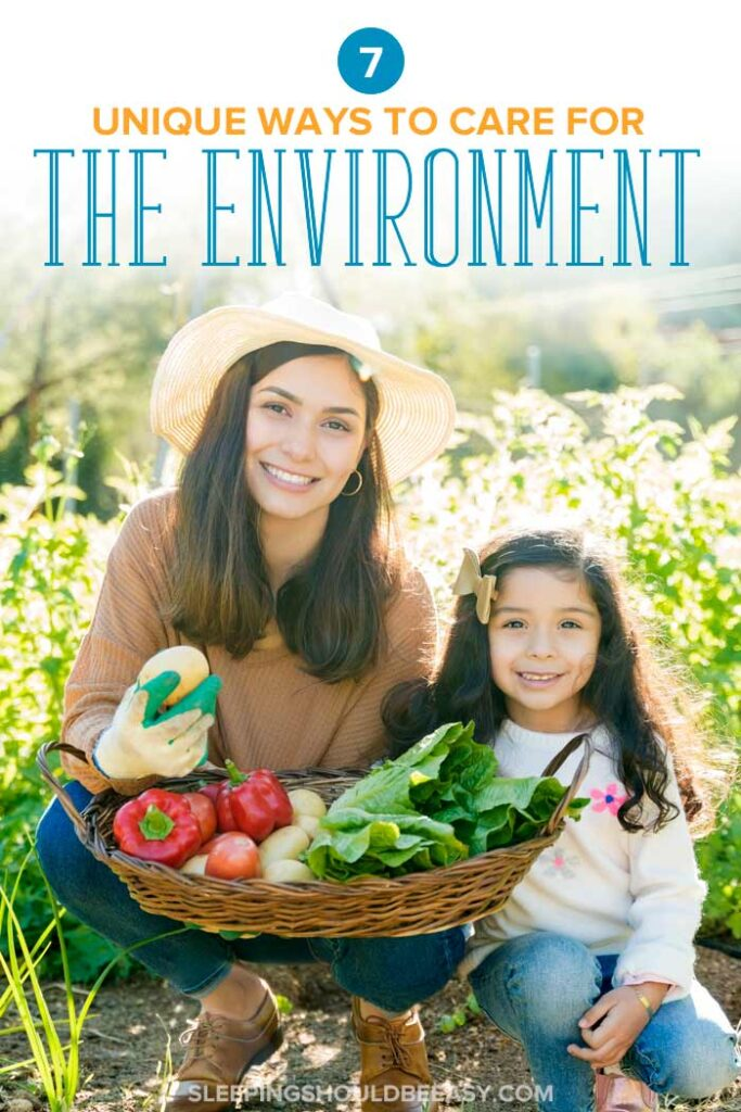 Ways to Care for the Environment